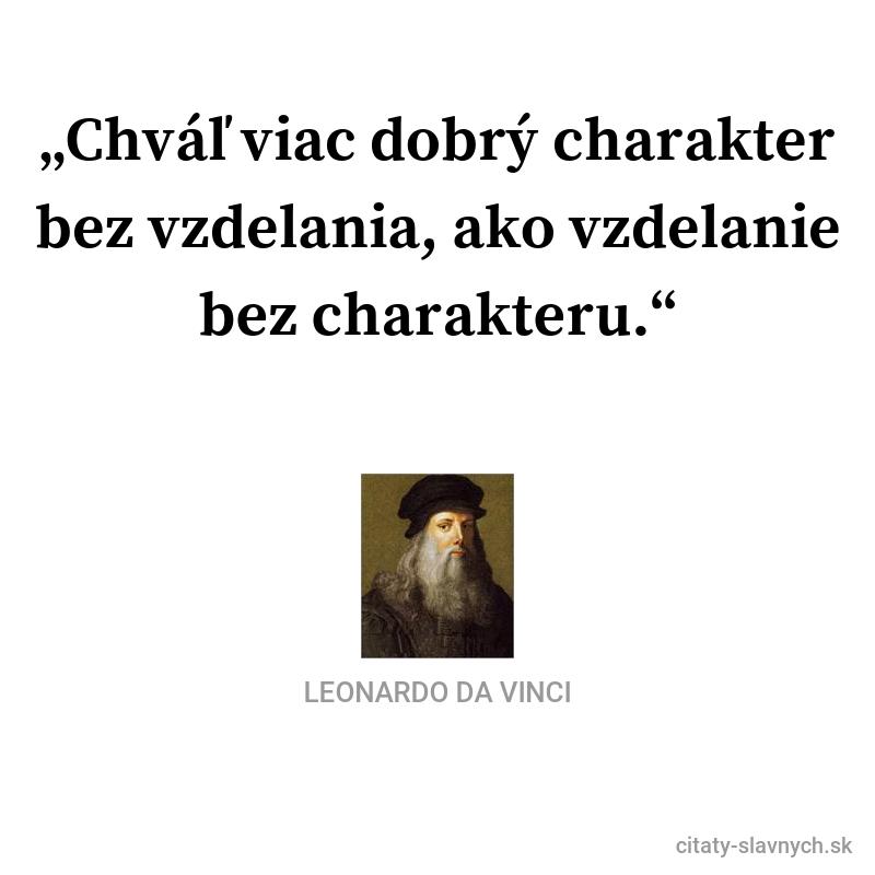 """4713e069f Citát """"Chváľ viac dobrý charakter bez vzdelania, ako vzdelanie bez  charakteru."""""""